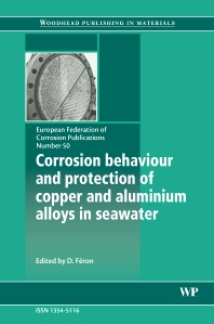 Cover image for Corrosion Behaviour and Protection of Copper and Aluminium Alloys in Seawater