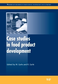 Case Studies in Food Product Development - 1st Edition - ISBN: 9781845692605, 9781845694135
