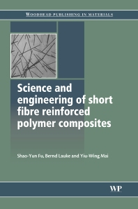 Cover image for Science and Engineering of Short Fibre Reinforced Polymer Composites