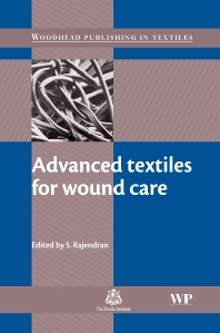 Advanced Textiles for Wound Care - 1st Edition - ISBN: 9781845692711, 9781845696306