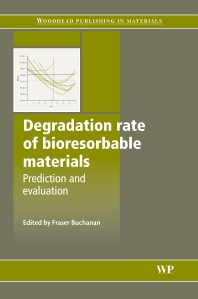 Cover image for Degradation Rate of Bioresorbable Materials