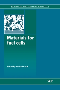 Materials for Fuel Cells, 1st Edition,M Gasik,ISBN9781845693305