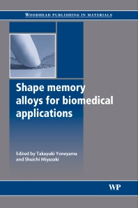 Shape Memory Alloys for Biomedical Applications - 1st Edition - ISBN: 9781845693442, 9781845695248
