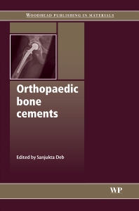 Orthopaedic Bone Cements - 1st Edition - ISBN: 9781845693763, 9781845695170