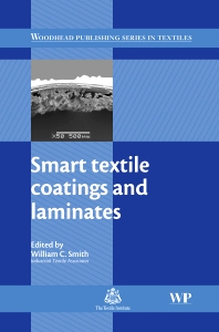 Smart Textile Coatings and Laminates - 1st Edition - ISBN: 9781845693794, 9781845697785