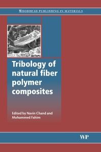 Cover image for Tribology of Natural Fiber Polymer Composites