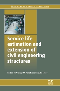 Cover image for Service Life Estimation and Extension of Civil Engineering Structures