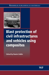 Cover image for Blast Protection of Civil Infrastructures and Vehicles Using Composites