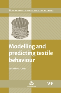 Modelling and Predicting Textile Behaviour - 1st Edition - ISBN: 9781845694166, 9781845697211