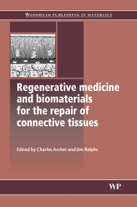 Cover image for Regenerative Medicine and Biomaterials for the Repair of Connective Tissues