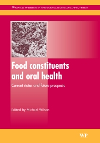 Food Constituents and Oral Health, 1st Edition,M. Wilson,ISBN9781845694180