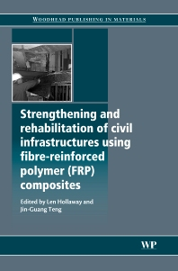 Cover image for Strengthening and Rehabilitation of Civil Infrastructures Using Fibre-Reinforced Polymer (FRP) Composites