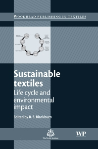 Sustainable Textiles, 1st Edition,R S Blackburn,ISBN9781845694531