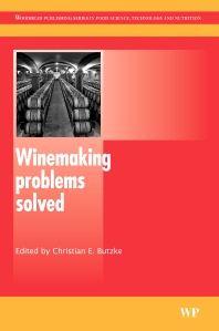 Winemaking Problems Solved, 1st Edition,C Butzke,ISBN9781845694753