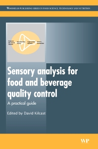 Sensory Analysis for Food and Beverage Quality Control, 1st Edition,D Kilcast,ISBN9781845694760