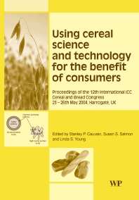 Cover image for Using Cereal Science and Technology for the Benefit of Consumers