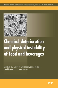 Chemical Deterioration and Physical Instability of Food and Beverages, 1st Edition,L H Skibsted,J Risbo,M L Andersen,ISBN9781845694951