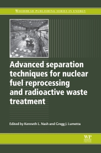 Cover image for Advanced Separation Techniques for Nuclear Fuel Reprocessing and Radioactive Waste Treatment