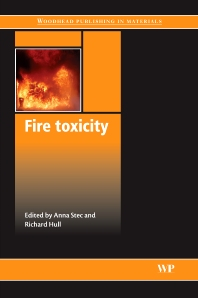 Fire Toxicity - 1st Edition - ISBN: 9781845695026, 9781845698072
