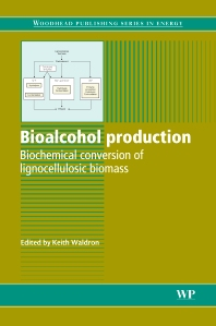 Bioalcohol Production, 1st Edition,Keith W. Waldron,ISBN9781845695101