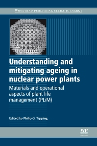 Cover image for Understanding and Mitigating Ageing in Nuclear Power Plants
