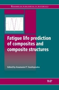 Fatigue Life Prediction of Composites and Composite Structures - 1st Edition - ISBN: 9781845695255, 9781845699796