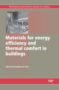 Materials for Energy Efficiency and Thermal Comfort in Buildings - 1st Edition - ISBN: 9781845695262, 9781845699277
