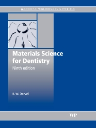 Materials Science for Dentistry - 9th Edition - ISBN: 9781845695293, 9781845696672