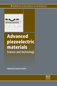 Advanced Piezoelectric Materials - 1st Edition - ISBN: 9781845695347, 9781845699758