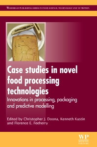 Cover image for Case Studies in Novel Food Processing Technologies