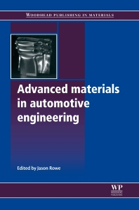 Advanced Materials in Automotive Engineering, 1st Edition,J Rowe,ISBN9781845695613