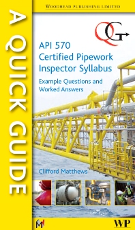 Cover image for A Quick Guide to API 570 Certified Pipework Inspector Syllabus