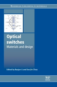 Optical Switches - 1st Edition - ISBN: 9781845695798, 9780857090416