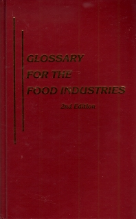 Cover image for Glossary for the Food Industries