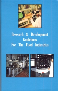 Research and Development Guidelines for the Food Industries - 1st Edition - ISBN: 9781845695989, 9781845696139