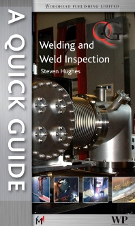 Cover image for A Quick Guide to Welding and Weld Inspection