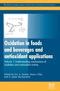 Oxidation in Foods and Beverages and Antioxidant Applications, 1st Edition,E Decker,R Elias,D J McClements,ISBN9781845696481