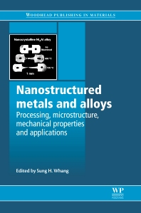 Nanostructured Metals and Alloys - 1st Edition - ISBN: 9780081017388, 9780857091123