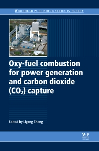 Cover image for Oxy-Fuel Combustion for Power Generation and Carbon Dioxide (CO2) Capture
