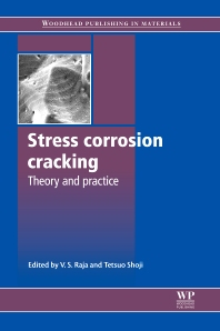Stress Corrosion Cracking - 1st Edition - ISBN: 9780081016466, 9780857093769