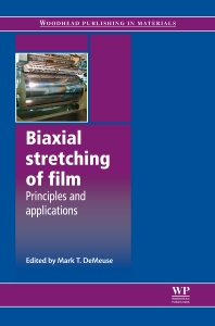 Biaxial Stretching of Film - 1st Edition - ISBN: 9780081016923, 9780857092953