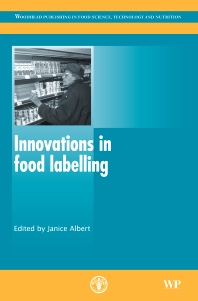 Innovations in Food Labelling, 1st Edition,J Albert,ISBN9781845696764