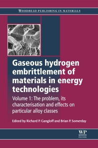 Gaseous Hydrogen Embrittlement of Materials in Energy Technologies - 1st Edition - ISBN: 9781845696771, 9780857093899