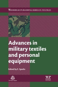 Advances in Military Textiles and Personal Equipment - 1st Edition - ISBN: 9781845696993, 9780857095572
