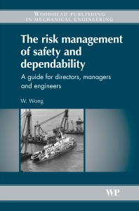Cover image for The Risk Management of Safety and Dependability