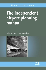 Cover image for The Independent Airport Planning Manual