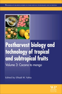 Cover image for Postharvest Biology and Technology of Tropical and Subtropical Fruits