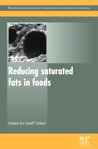 Reducing Saturated Fats in Foods - 1st Edition - ISBN: 9781845697402, 9780857092472