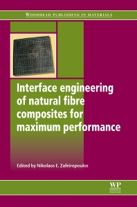 Interface Engineering of Natural Fibre Composites for Maximum Performance - 1st Edition - ISBN: 9781845697426, 9780857092281