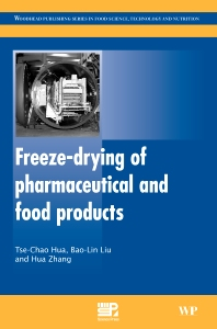 Freeze-Drying of Pharmaceutical and Food Products - 1st Edition - ISBN: 9781845697464, 9781845697471